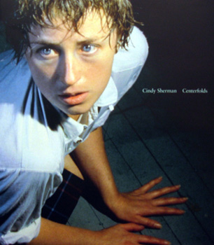 Grundberg Andy  Phillips Lisa et al Cindy Sherman Centrefolds